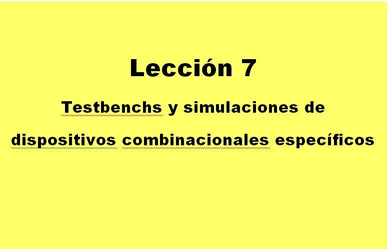 Lección 7.V28.1. Uso sencillo del ModelSim. TestBench para la AND2.