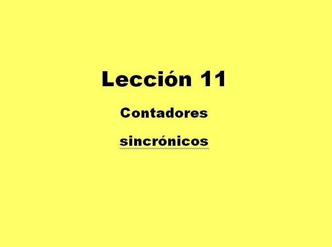 Lección 11. V60. Contador sincrónico binario de módulo potencia de dos.