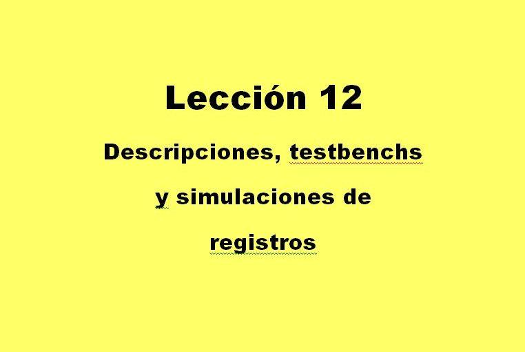 Lección 12.V70. Descripción de un registro PIPO genérico, sincrónico, con reset.