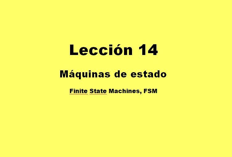 Lección 14.V89. Máquinas de estado, Mealy, detector de secuencia. Sentencia case.State Machine Viewer.