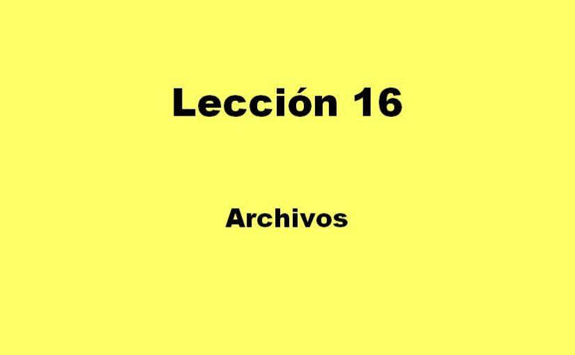 Lección 16.V111. Testbench que usa archivos para leer los datos y para escribir los resultados.